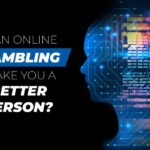 gambling makes you a better person